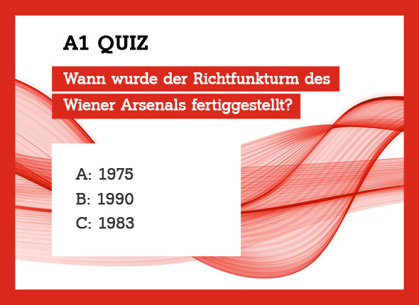Fertigstellung Arsenalturm Quiz